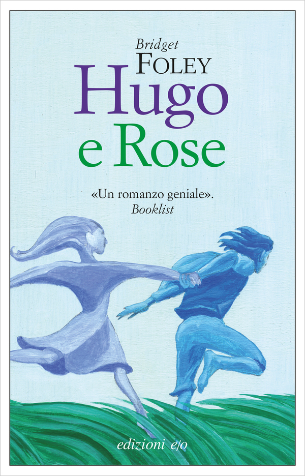 "Recensione ""Hugo e Rose"" - Bridget Foley"
